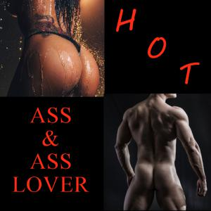 HOT ASS & Ass Lover Night